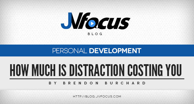 How Much Is Distraction Costing You And Your Business?